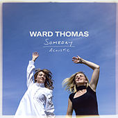 Someday (Acoustic) de Ward Thomas