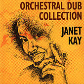 Orchestral Dub Collection by Janet Kay