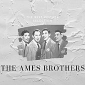 The Best Vintage Selection - The Ames Brothers de The Ames Brothers