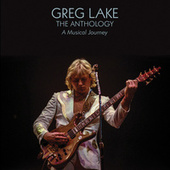 The Anthology: A Musical Journey de Greg Lake