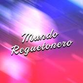 Mundo Reguetonero de Various Artists