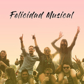Felicidad Musical de Various Artists