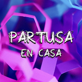 Partusa En Casa by Various Artists