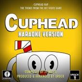 Cuphead Rap (From