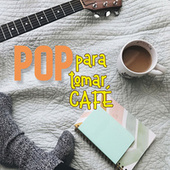 Pop Para Tomar Café von Various Artists