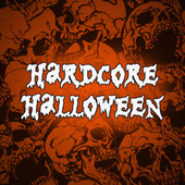 Hardcore Halloween von Various Artists