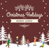 Christmas Holidays with Mario Lanza by Mario Lanza