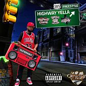 Highway 385 Freestyle by Highway Yella