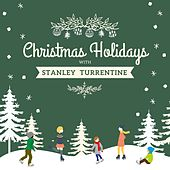 Christmas Holidays with Stanley Turrentine by Stanley Turrentine