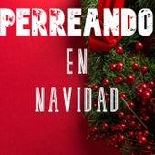 Perreando En Navidad von Various Artists