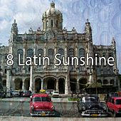 8 Latin Sunshine by Instrumental