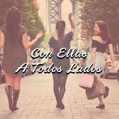 Con Ellas A Todos Lados by Various Artists