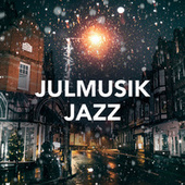 Julmusik Jazz by Various Artists