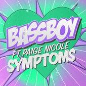 Symptoms de Bass Boy