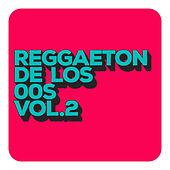 Reggaeton De Los 00´s Vol 2 von Various Artists