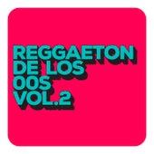 Reggaeton De Los 00´s Vol 2 de Various Artists