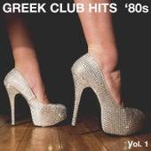 Greek club hits '80s Vol 1 von Various Artists