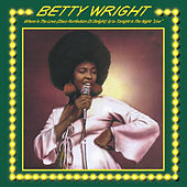 Where Is The Love / Tonight is The Night by Betty Wright