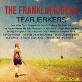 Tearjerkers, Volume 2 by Franklin Riders