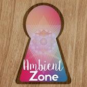 Ambient Zone by Deep Sleep Music Academy