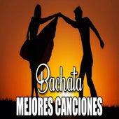 Bachata Mejores Canciones de Various Artists