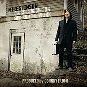 Close Enough for Government Work (feat. Johnny Irion) by Mike Stinson