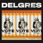 Just Vote for Me de Delgres