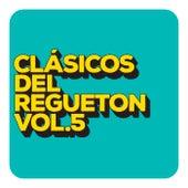 Clásicos del Reguetón vol. 5 de Various Artists