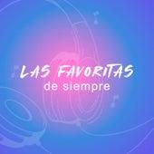 Las Favoritas De Siempre de Various Artists