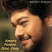 Amaro Porano Jaha Chay de Sammrat Sarckar