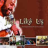 Just Like Us (Original Motion Picture Soundtrack) by Various Artists