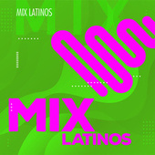 Mix Latinos de Various Artists