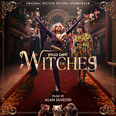 The Witches (Original Motion Picture Soundtrack) von Alan Silvestri
