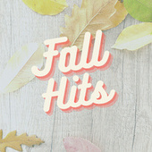Fall Hits von Various Artists