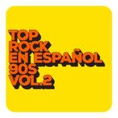 Top Rock en español 90s Vol. 2 de Various Artists