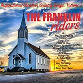 Inspirational Christian Country Songs, Volume 2 by Franklin Riders