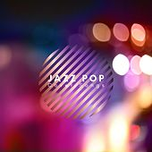 Jazz Pop Cover Songs by Various Artists
