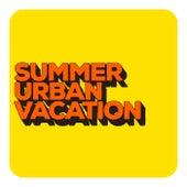 Summer Urban Vacation von Various Artists