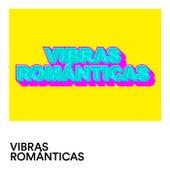 Vibras Románticas von Various Artists