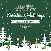 Christmas Holidays with Dave Brubeck by Dave Brubeck