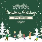 Christmas Holidays with Dave Brubeck von Dave Brubeck