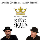 In the Court of King SkaFa by Andrés Cotter