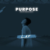 PURPOSE by Laf
