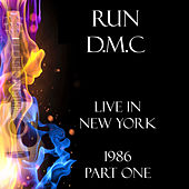 Live in New York 1986 Part One (Live) by Run-D.M.C.
