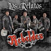 Los Relatos von Los Nuevos Rebeldes