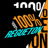 100% Regueton von Various Artists