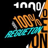 100% Regueton de Various Artists