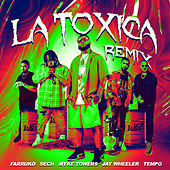La Tóxica (Remix) by Farruko