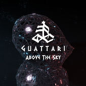 Above The Sky (Remix) de Guattari