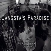 Gangsta's Paradise von Mistress' Leaf